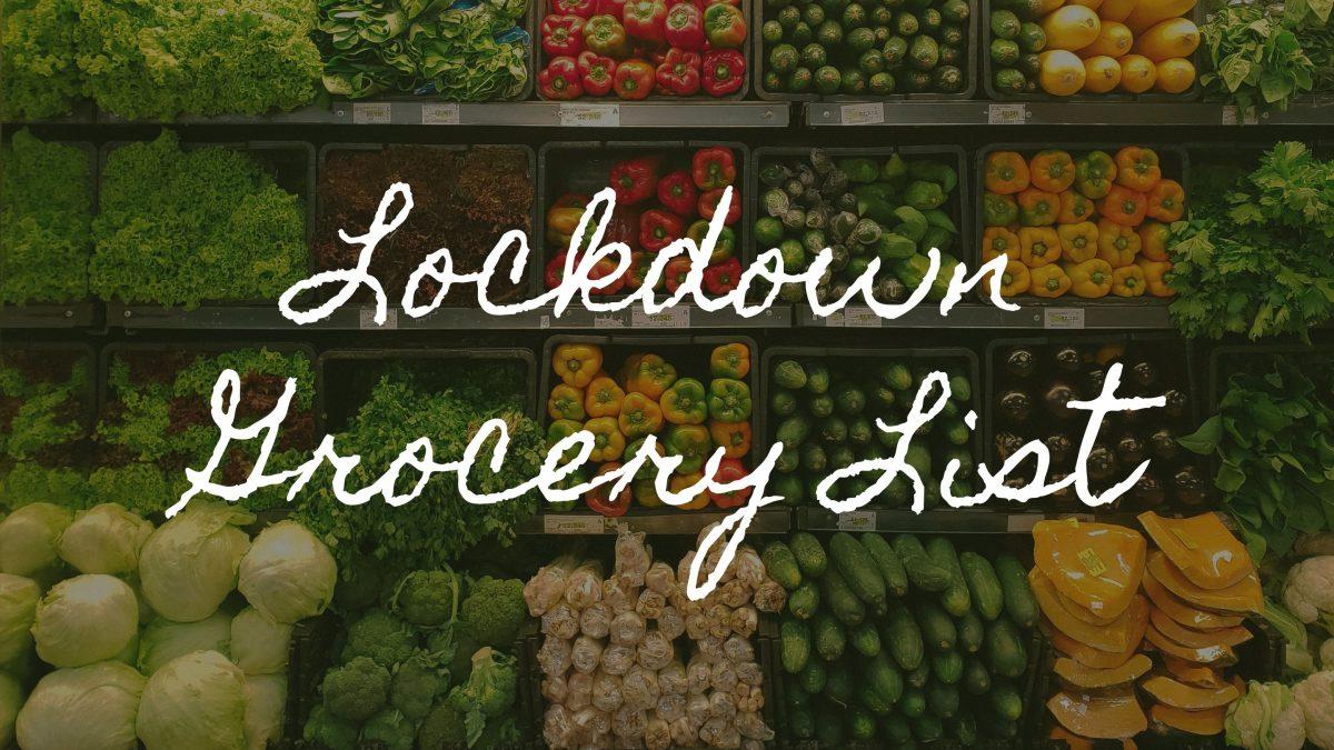 Lockdown Grocery List